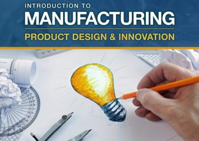 Introduction to Manufacturing, Product Design & Innovation