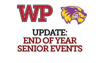 Update: End of Year Senior Events