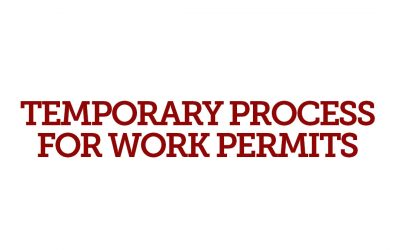 Temporary Process for Work Permits